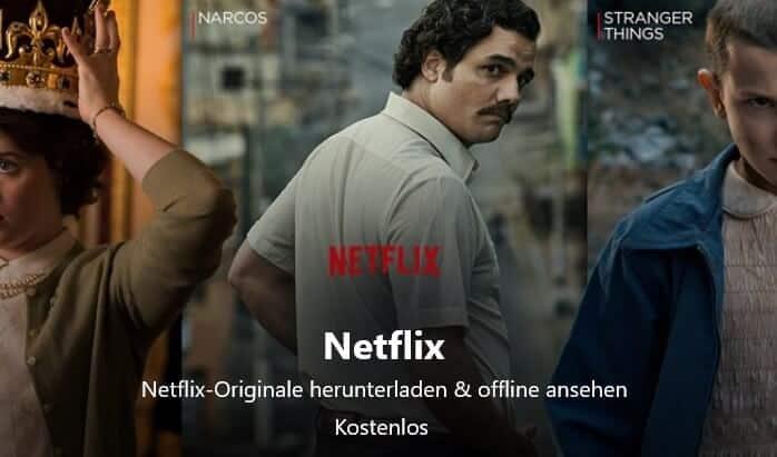 Netflix-App für Windows 10 unterstützt Downloads, Bild: Screenshot